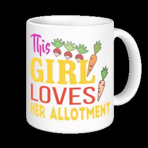 Allotment Mugs - This Girl Loves Her Allotment