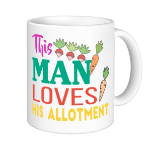 Allotment Mugs - This Man Loves His Allotment