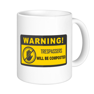 Allotment Mugs - Warning Trespassers Will Be Composted