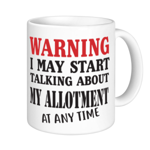 Allotment Mugs - Warning May Start Talking About My Allotment