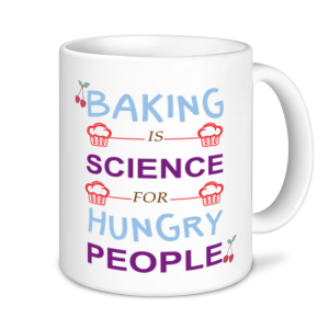 Baking Mugs - Baking Is A Science For Hungry People