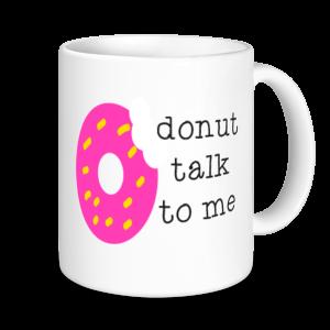 Baking Mugs - Donut Speak To Me