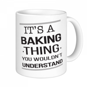 Baking Mugs - It's A Baking Thing