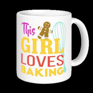 Baking Mugs - This Girl Loves Baking