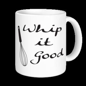 Baking Mugs - Whip It Good