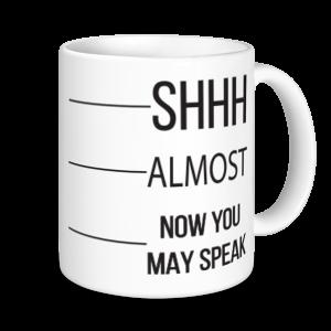 Coffee Mugs - Shh...