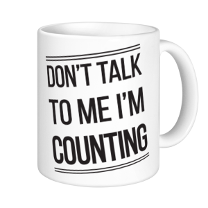 Crochet Mugs - Don't Talk To Me I'm Counting