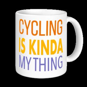 Cycling Mugs - Cycling Is Kinda My Thing