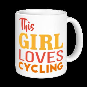 Cycling Mugs - This Girl Loves Cycling