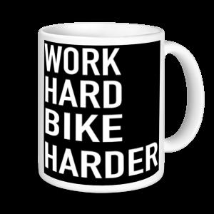Cycling Mugs - Work Hard Bike Harder