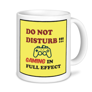 Gaming Mugs - Do Not Disturb Gaming In Full Effect