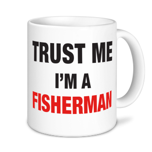 Fishing Mugs - Trust Me I'm A Fisherman
