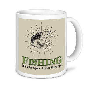 Fishing Mugs- Fishing is Cheaper than Therapy