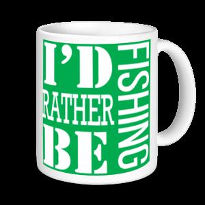 Fishing Mugs - I'd Rather Be Fishing
