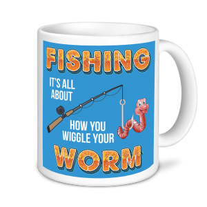 Fishing Mugs - Wiggle your Worm