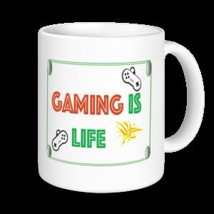 Gaming Mugs - Gaminig Is Life