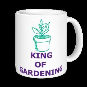 Gardening Mugs - King Of Gardening