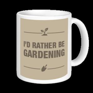 Gardening Mugs - I'd Rather Be Gardening