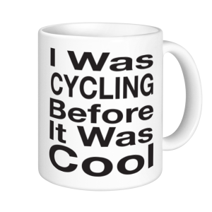 Cycling Mugs - I was cycling before it was cool
