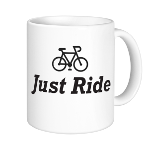 Cycling Mugs - Just Ride
