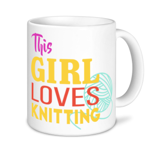 Knitting Mugs - This Girl Loves Knitting