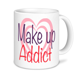 Make Up Mugs- Make Up Addict