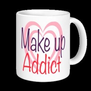 Make Up Mugs- Make Up Addict