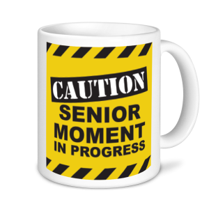 Retirement Mugs - Caution Senior Moment