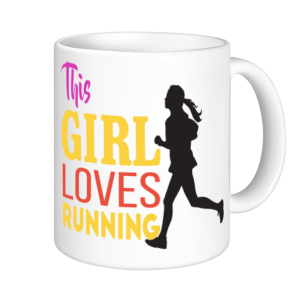 Running Mugs - This Girl Loves Running