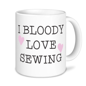 Sewing Mugs - I Bloody Love Sewing