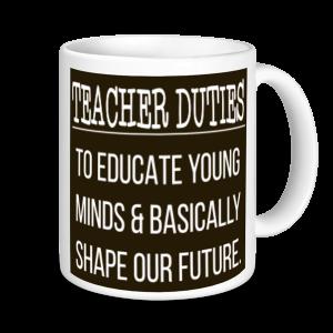 Teachers Mugs - Teacher Duties