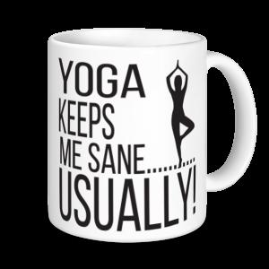 Yoga Mugs - Yoga Keeps Me Sane... Usually