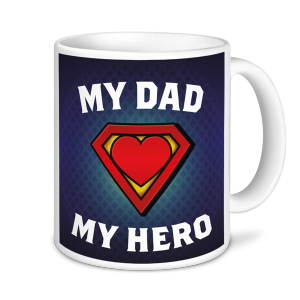 Dad Mug - My Dad - My Hero - Father's Day Mug