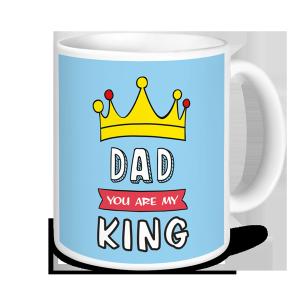 Dad Mug - Dad You Are My King- Father's Day Mug