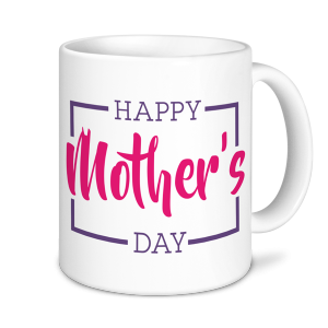 Mother's Day- Happy Mothers Day