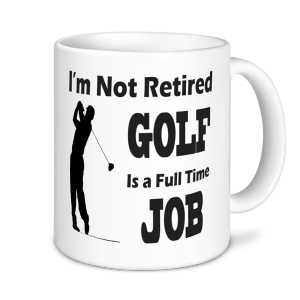 Golf Mugs - Golf Is A Full Time Job
