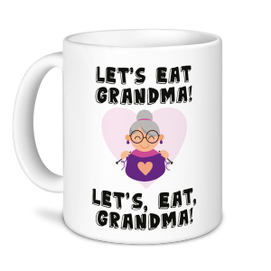 Teacher Mug - Let's Eat Grandma