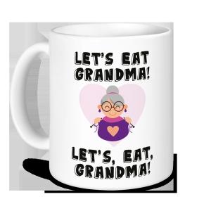 Teacher Mug - Let's Eat Grandma