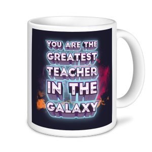 Teacher Mug - Greatest Teacher in the Galaxy