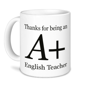 Teacher Mug - Thanks for being an A+ English Teacher