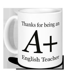 Teacher Mug - Thanks for being an A+ English Teacher
