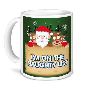 Christmas Mug - I'm on the Naughty List